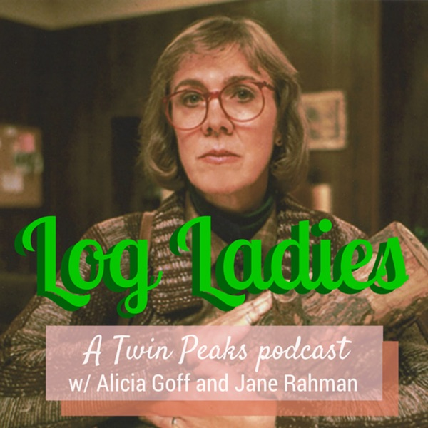 Log Ladies