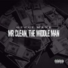 Mr. Clean, the Middle Man