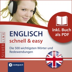Englisch schnell & easy - Fokus Wortschatz und Redewendungen: Compact SilverLine - Englisch