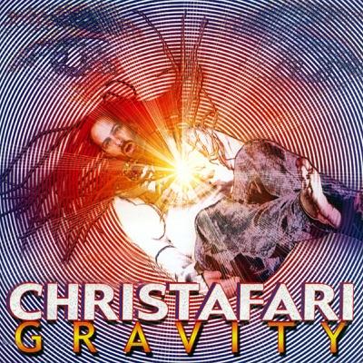 Gravity - Christafari