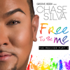 Free to Be Me (The Remixes, Pt. 2) [feat. Chase Silva] - Groove Addix