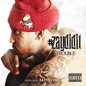 #ZayDidIt Mp3 Download