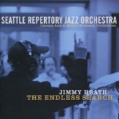 Seattle Repertory Jazz Orchestra - The Endless Search Suite: Part I the Endless Search