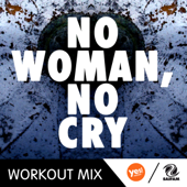 No Woman, No Cry (Workout Mix)