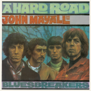 A Hard Road (Remastered) - John Mayall & The Bluesbreakers - John Mayall & The Bluesbreakers