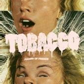 Tobacco - Berries That Burn
