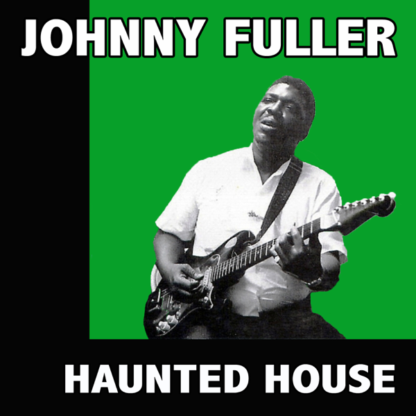 Image result for Johnny Fuller - Haunted House