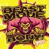 Beast Mode Body!, Vol. 1