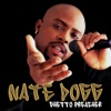 Ghetto Preacher (Remastered), Nate Dogg