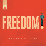 Freedom - Pharrell Williams - Pharrell Williams