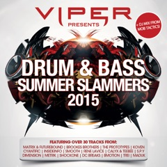 Viper Presents: Drum & Bass Summer Slammers 2015