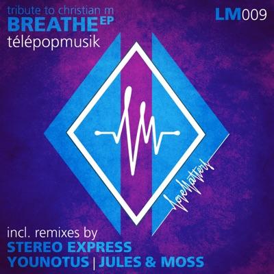 Breathe Remix - Single - Télépopmusik