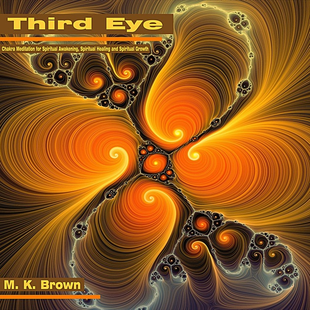 Third Eye: Chakra Meditation for Spiritual Awakening, Spiritual