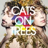 Cats On Trees & Calogero
