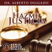 Serie Hazme Justicia