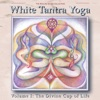 White Tantra Yoga Vol 1