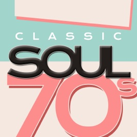 ‎Classic Soul 70's by Soul Club