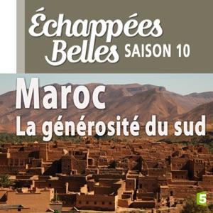 Maroc, la générosité du Sud - Episode 1