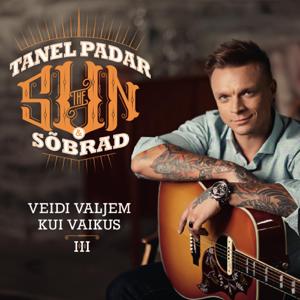 Tanel Padar & the Sun & Sõbrad - Veidi Valjem Kui Vaikus III