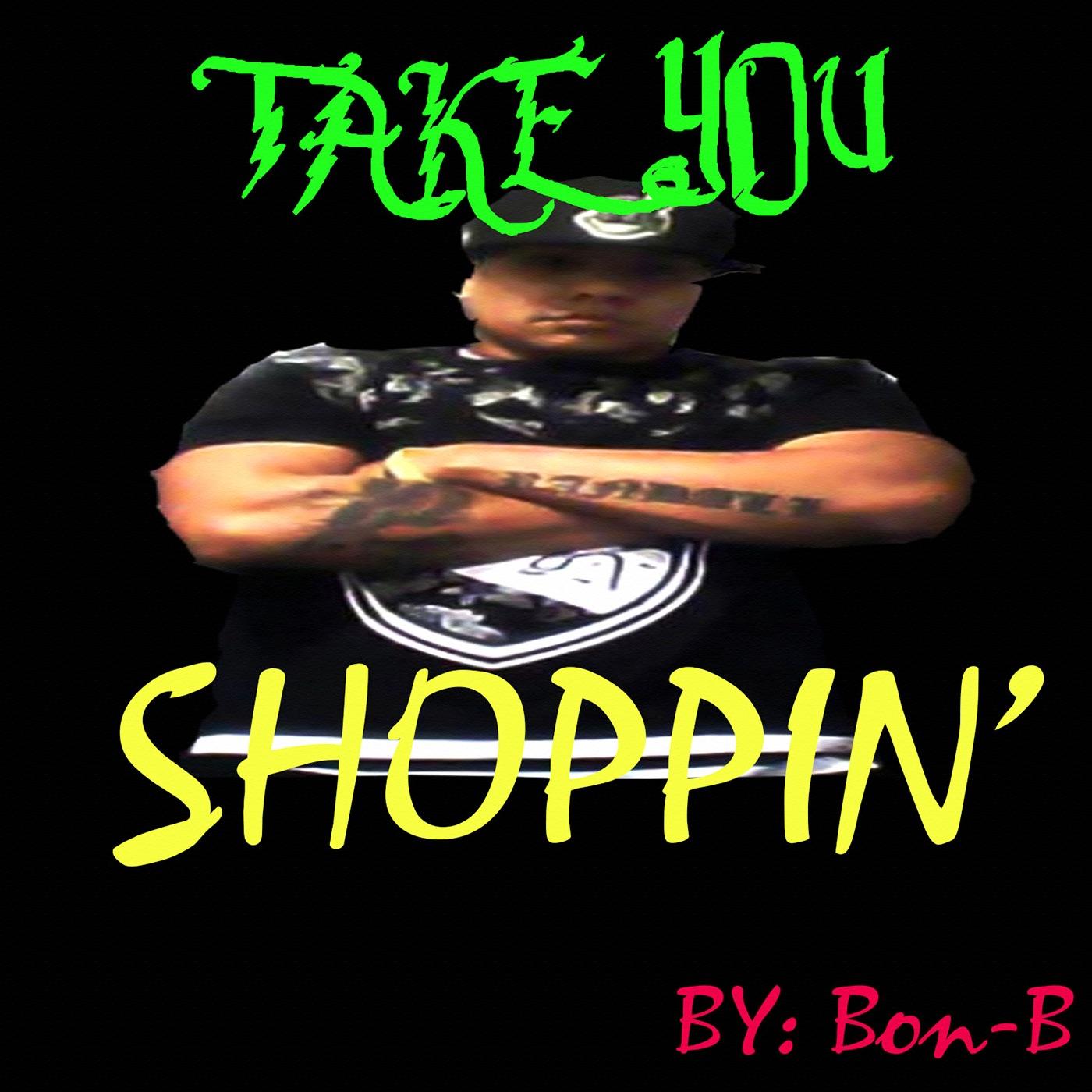 Take You Shoppin' - Single