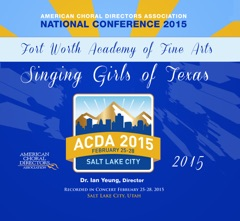 ACDA National Conference 2015 Fort Worth Academy of Fine Arts Singing Girls of Texas (Live) - EP