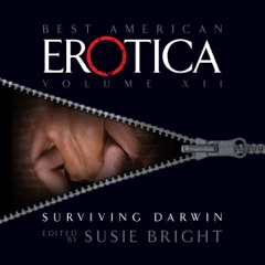 The Best American Erotica, Volume 12: Surviving Darwin
