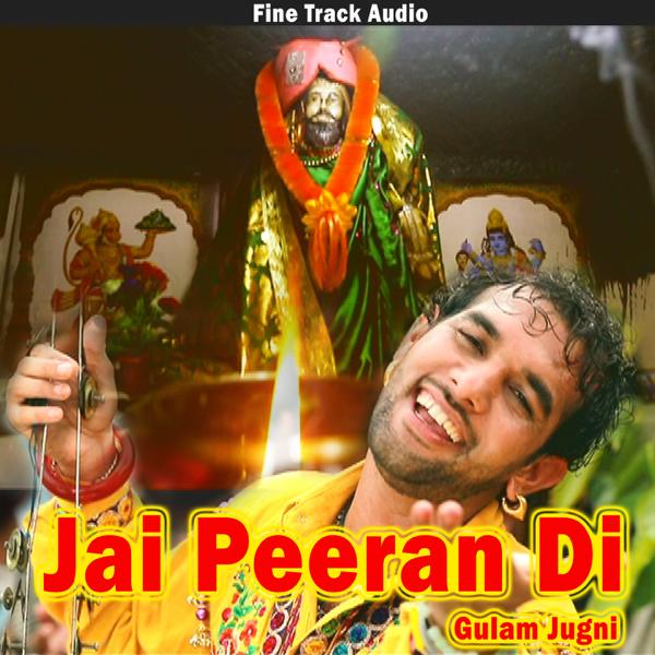 Jai Peeran Di - Single by Gulam Jugni