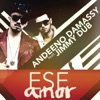 Ese Amor (feat. Jimmy Dub) - Single