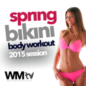 Bikini Body Workout Spring 2015 Session (60 Minutes Non-Stop Mixed Session For Fitness & Workout 134 - 145 BPM)