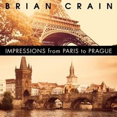 Impressions from Paris to Prague