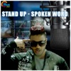 Stand Up Spoken Word Single
