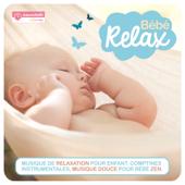 Bébé Relax (Musique de relaxation pour enfant, comptines instrumentales, musique douce pour bébé zen avec Babymixradio by Magicmaman )