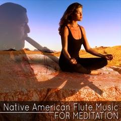 Native American Flute Music for Meditation