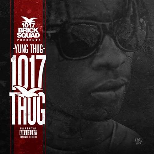 Young Thug - 1017 Thug