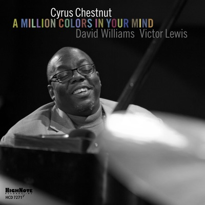 A Million Colors in Your Mind - Cyrus Chestnut