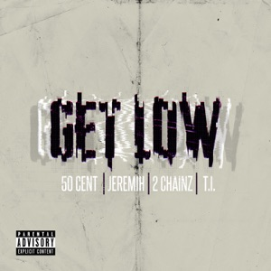 Get Low (Remastered) [feat. Jeremih, T.I. & 2 Chainz] - Single Mp3 Download