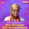 Shri Srinivasa Shri Venkatshwara