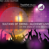 Sultans of Swing - Alchemy Live (No Lead Guitar) [In the Style of Dire Straits) [Karaoke Version]