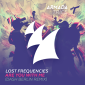 Are You With Me Dash Berlin Radio Edit  Lost Frequencies - Lost Frequencies