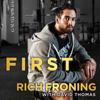 Rich Froning & David Thomas - First: What It Takes to Win (Unabridged) portada