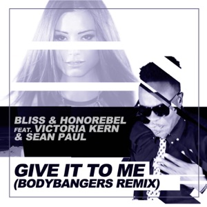 Give It To Me (feat. Victoria Kern & Sean Paul) - Single Mp3 Download