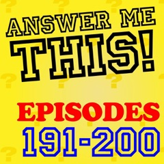 Answer Me This! (Episodes 191-200)
