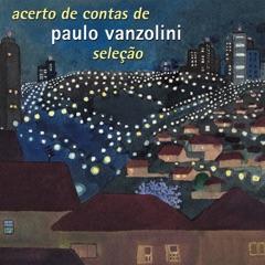 Acerto de Contas de Paulo Vanzolini - Seleção