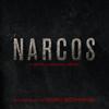 Narcos (A Netflix Original Series Soundtrack) - Pedro Bromfman