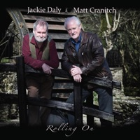 Rolling On by Jackie Daly & Matt Cranitch on Apple Music
