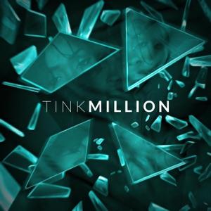 Tink - Million