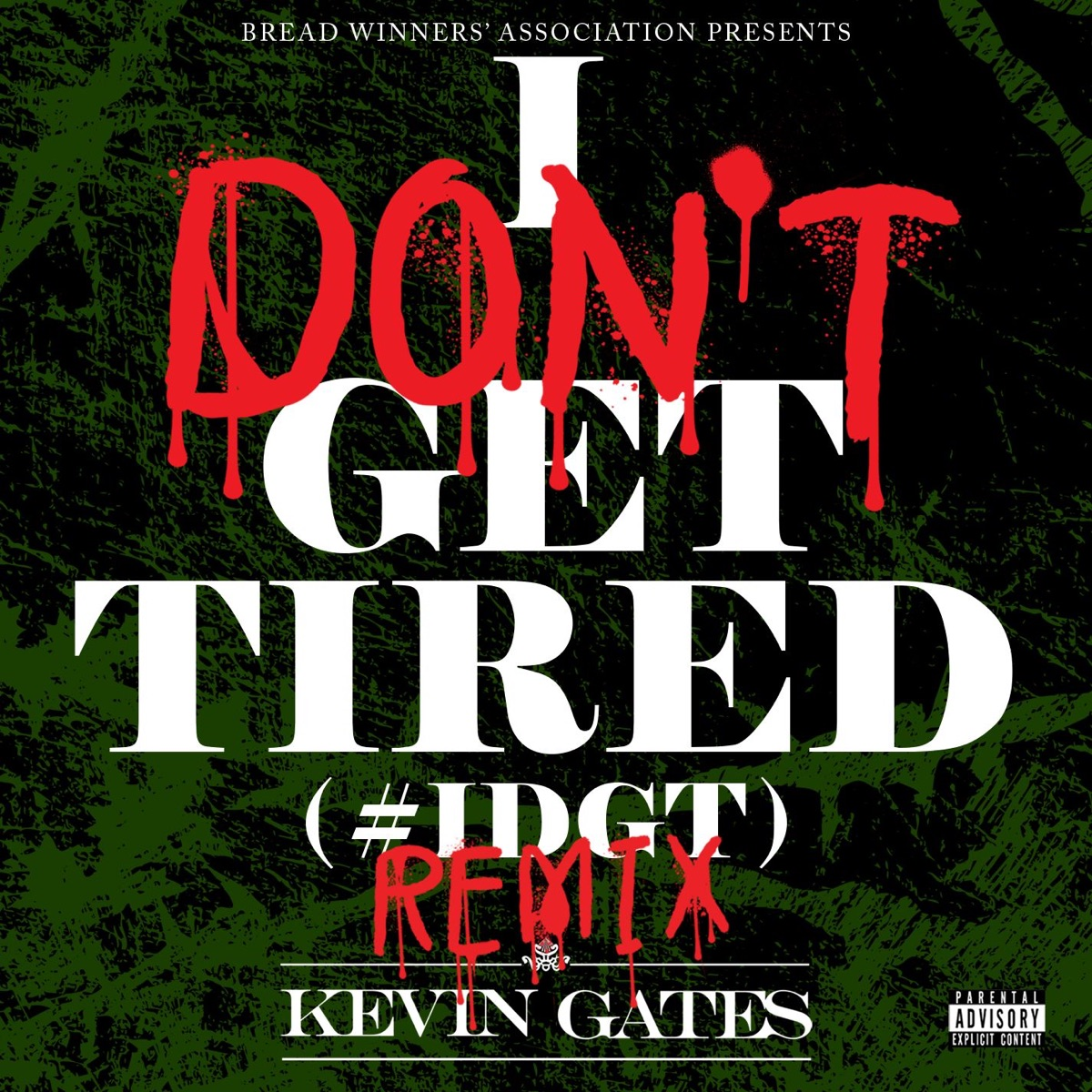 I Don't Get Tired Album Cover by Kevin Gates
