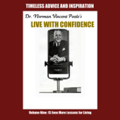 Live with Confidence, Vol. 9: Fifteen Even More Lessons for Living