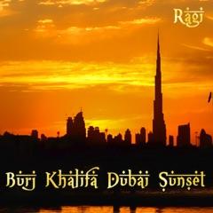 Burj Khalifa Dubai Sunset (Remastered Version)