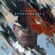 Without Words: Synesthesia - Bethel Music - Bethel Music